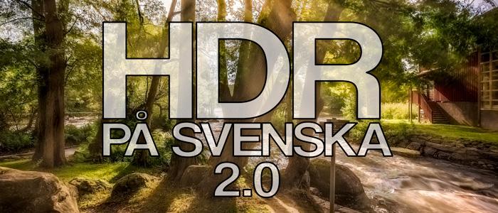 HDR Guide på Svenska 2.0 - Ludwig Sörmlind